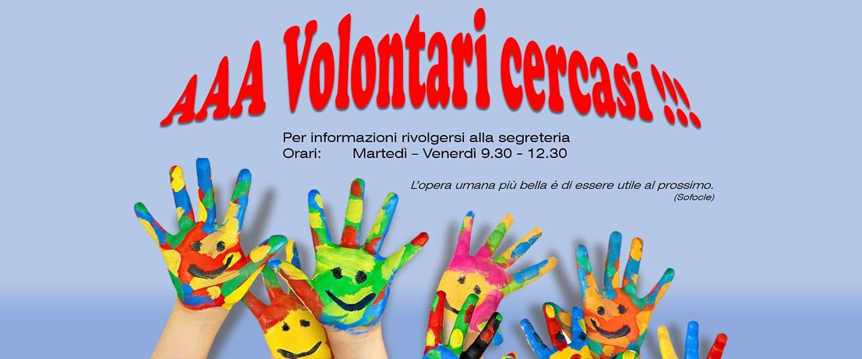 Volontari cercasi